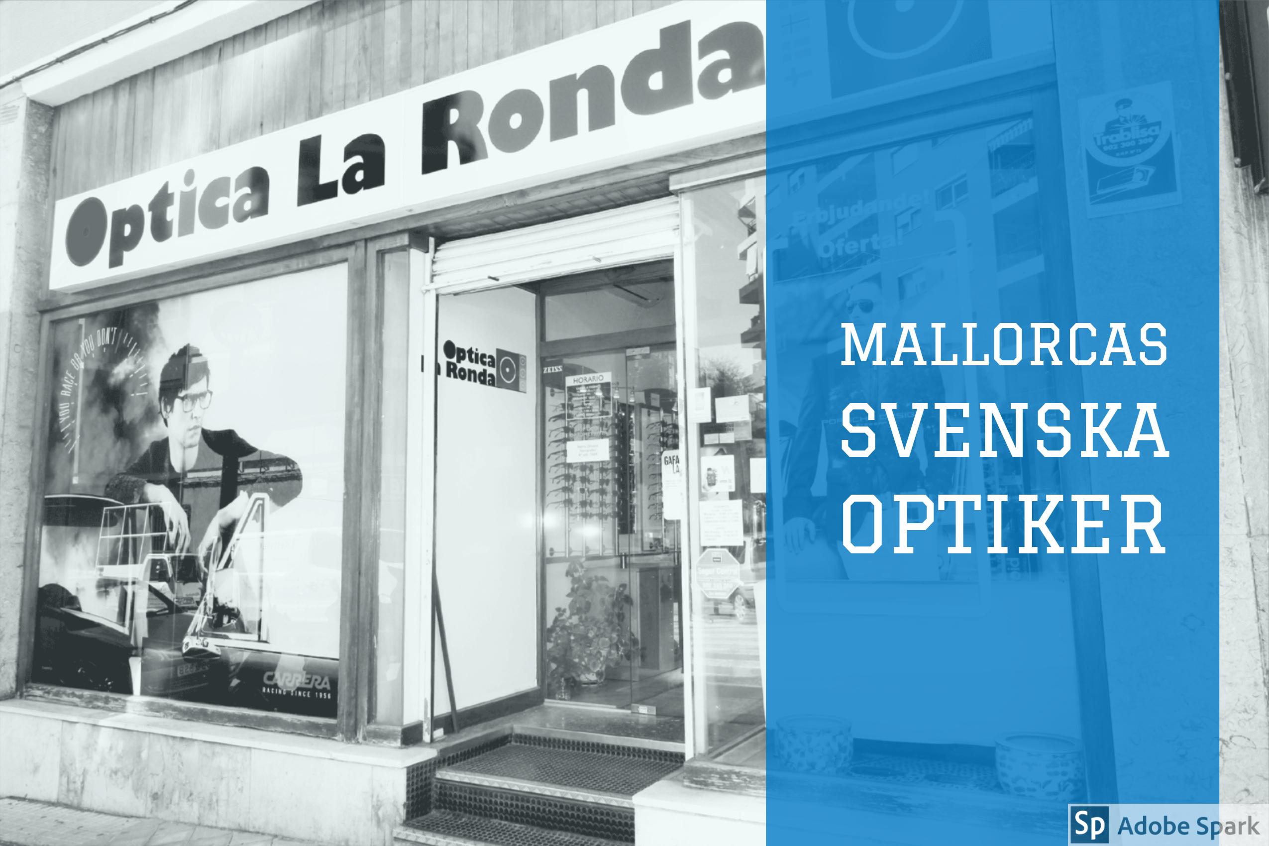 Optica La Ronda - Svensk Optiker i Palma de Mallorca